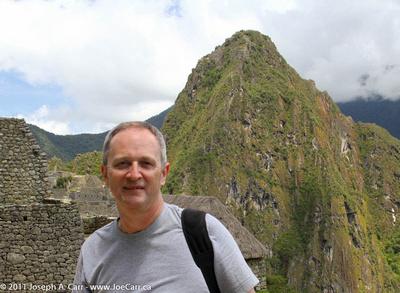Joe  at Machu Picchu - I was there